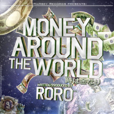 "SIngle ""Money Around The World-Toki wa kane nari"" – RORO"