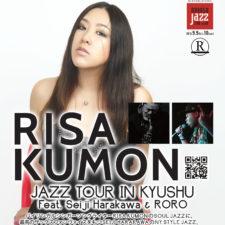 Risa Kumon Jazz Tour In Kyushu